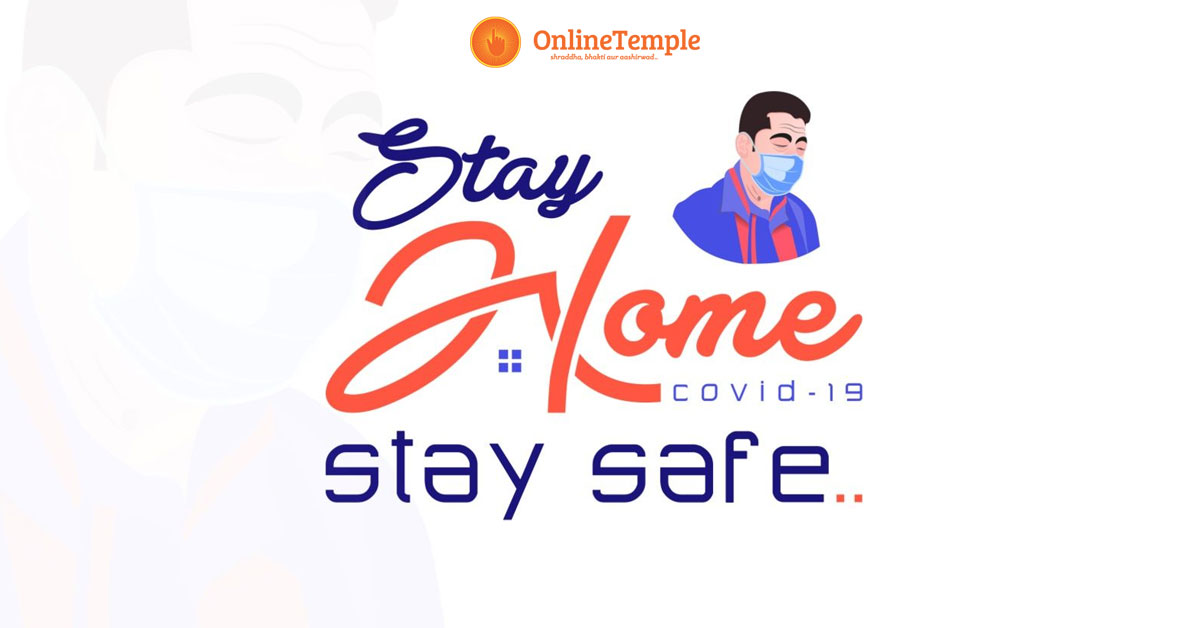 Out Break of Corona virus ( Covid-19) pandemic – Be safe stay at home